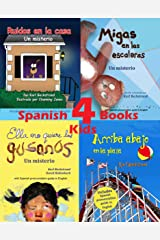 4 Spanish Books for Kids - 4 libros para niños: With Pronunciation Guide in English (Spanish Edition) Kindle Edition