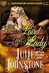 When a Laird Loves a Lady (Highlander Vows- Entangled Hearts Book 1) Kindle Edition