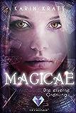 Magicae 1: Die eiserne Ordnung