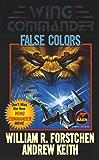 False Colors (Wing Commander Book 6)