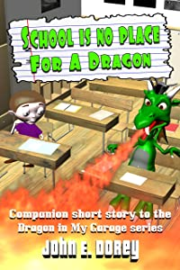 School Is No Place For A Dragon
