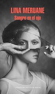 Sangre en el ojo (Literatura Random House)