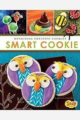 Smart Cookie (Dessert Designer) Kindle Edition