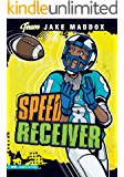 Jake Maddox: Speed Receiver (Team Jake Maddox Sports Stories)