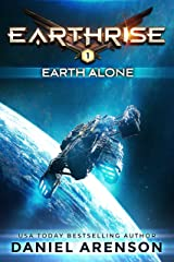 Earth Alone (Earthrise Book 1) Kindle Edition