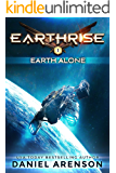Earth Alone (Earthrise Book 1)