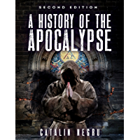 A History of the Apocalypse (English Edition)