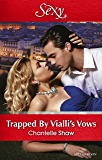 Mills & Boon : Trapped By Vialli's Vows (Wedlocked! Book 79)