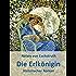 Die Erlkönigin: Historischer Roman
