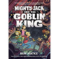 Mighty Jack and the Goblin King (English Edition)