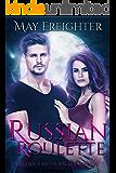 Russian Roulette: An Urban Fantasy Novel (Helena Hawthorn Series Book 1)