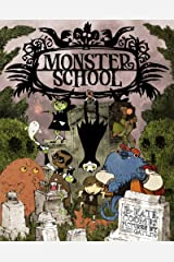 Monster School Kindle Edition