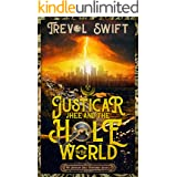 Justicar Jhee and the Hole in the World (The Justicar Jhee Mysteries Book 2)