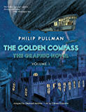 The Golden Compass Graphic Novel, Volume 1 (His Dark Materials)