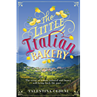 The Little Italian Bakery: A heart-warming summer read about love and new beginnings (English Edition)