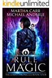 Rule of Magic: The Revelations of Oriceran (The Leira Chronicles Book 4)