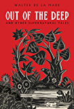Out of the Deep: And Other Supernatural Tales (English Edition)