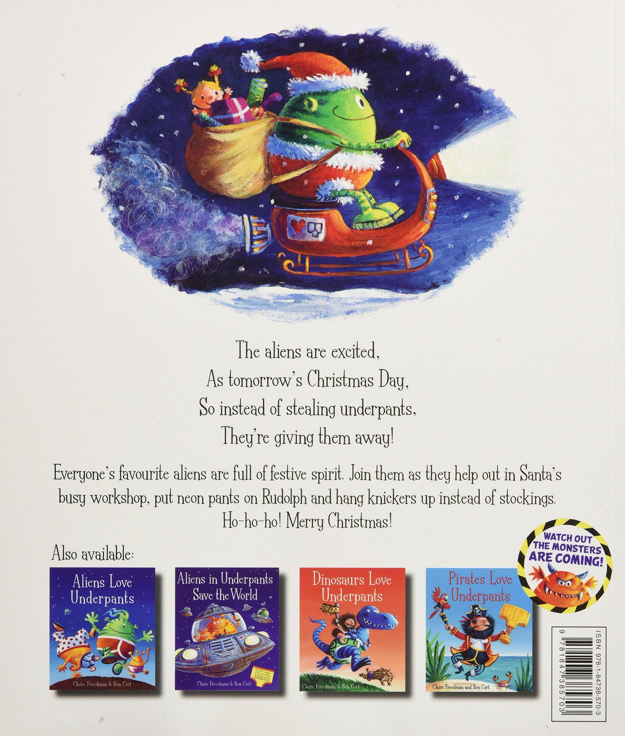 Aliens Love Panta Claus: Amazon.co.uk: Claire Freedman, Ben Cort: Books