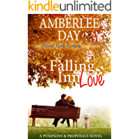 Falling Inn Love: A Pumpkins and Proposals Novel (The Harvest Ranch Romance Series Book 3)