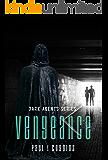 Vengeance (Dark Agents Series Book 1)
