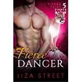 Fierce Dancer (Fierce Mates: Sierra Pride Book 5)