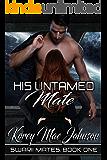 His Untamed Mate (Swarii Mates Book 1)