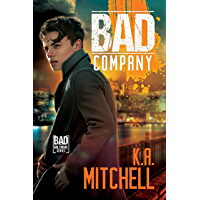 Bad Company (Bad in Baltimore Book 1) (English Edition)