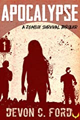 Apocalypse: A Zombie Survival Thriller (Toy Soldiers Book 1) Kindle Edition