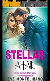 A STELLAR AFFAIR (A Hollywood Bad Boy Romance)