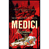 Medici ~ Ascendancy (Masters of Florence Book 1) (English Edition)