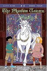 The Phantom Unicorn (City Kids Book 4) Kindle Edition