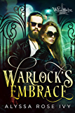 Warlock's Embrace (Willow Harbor Book 6)