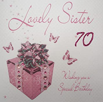 WHITE COTTON CARDS Lovely Sister 70 Wishing You A Special Handmade 70th Birthday Card