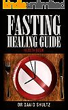 Fasting healing guide health book