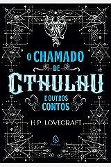 O chamado de Cthulhu e outros contos (Clássicos da literatura mundial) eBook Kindle