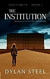 The Institution (Sacrisvita Book 1)