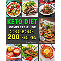 Ketogenic Diet  For Beginners: 14 Days For Weight Loss Challenge And Burn Fat Forever. Lose Up to 15 Pounds In 2 Weeks. Cookbook with 200 Low-Carb, Healthy ... to Make Keto Diet Recipes. (English Edition)