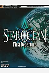 STAR OCEAN: First Departure Official Strategy Guide (Official Strategy Guides (Bradygames)) Paperback