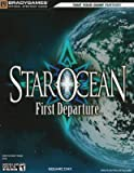 STAR OCEAN: First Departure Official Strategy Guide (Official Strategy Guides (Bradygames))