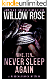 Nine, Ten ... Never sleep again (Rebekka Franck, Book 5)