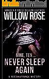 Nine, Ten Never sleep again (Rebekka Franck, Book 5)