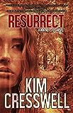 Resurrect (A Whitney Steel Novel Book 3)