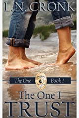 The One I Trust Kindle Edition