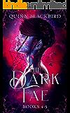 The Dark Fae Box Set 2: A Dark Paranormal Romance