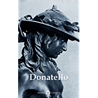 Delphi Complete Works of Donatello (Illustrated) (Delphi Masters of Art Book 44) book cover