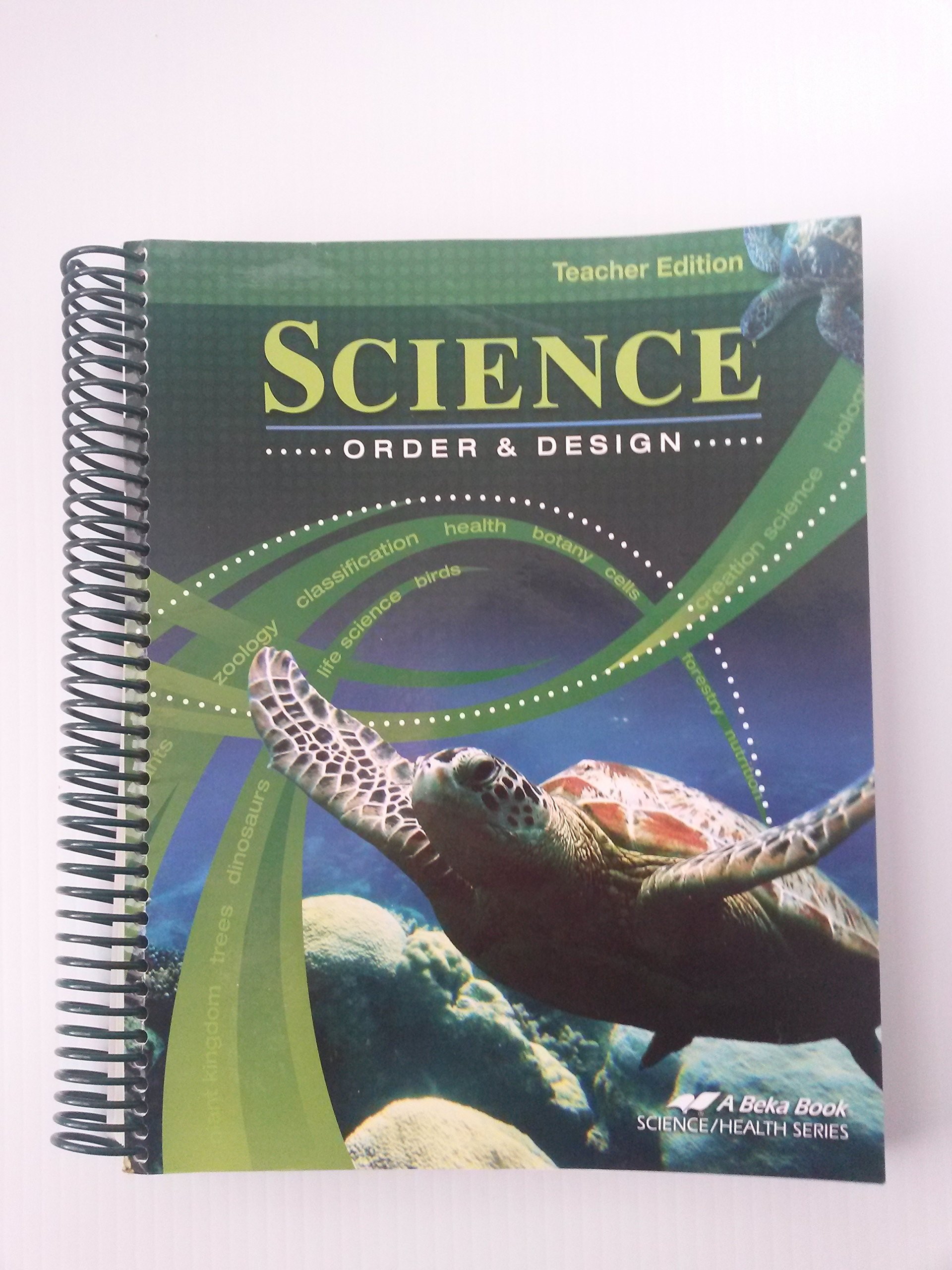A Beka Book Science Order and Design 7