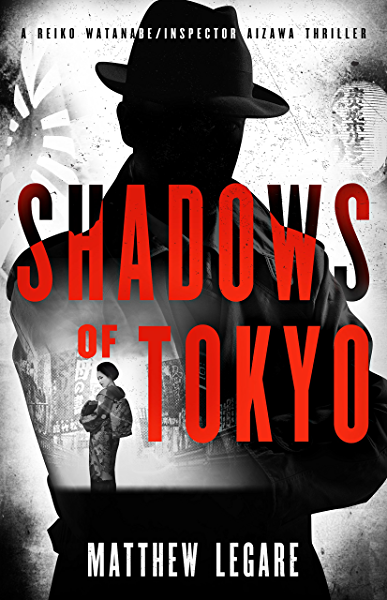 Shadows of Tokyo (Reiko Watanabe / Inspector Aizawa Book 1 ...