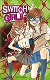 Switch girl Vol.12