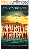 Illusive Intrusion: A Psychological Mystery