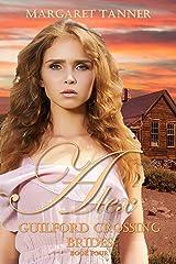 Alex (Guilford Crossing Brides Book 4) Kindle Edition